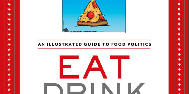 Eat, Drink and Vote With Your Fork